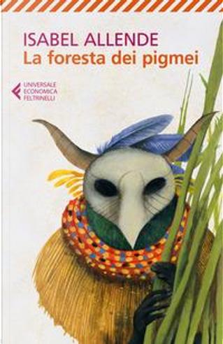 La foresta dei pigmei by Isabel Allende