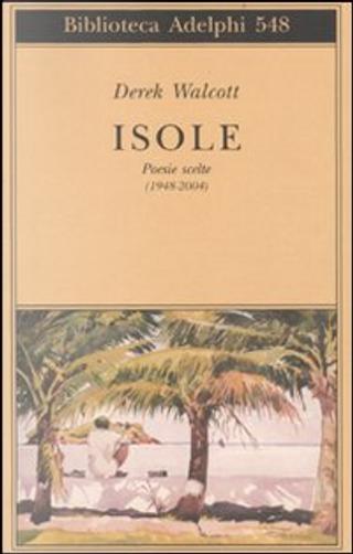 Isole by Derek Walcott