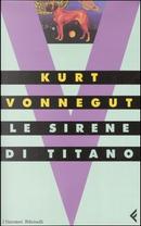 Le sirene di Titano by Kurt Vonnegut