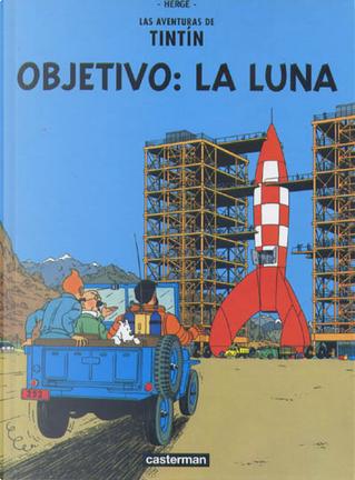 Objetivo: la Luna by Hergé