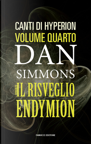 Il risveglio di Endymion by Dan Simmons