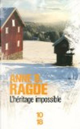 L'héritage impossible by Anne B Ragde