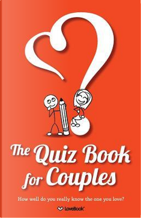 The Quiz Book for Couples by Lovebook