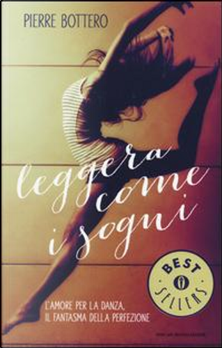 Leggera come i sogni by Pierre Bottero