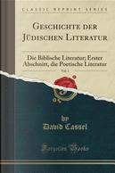 Geschichte der Jüdischen Literatur, Vol. 1 by David Cassel