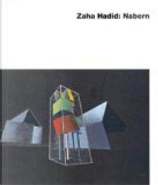 Nabern by Zaha Hadid