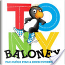 Tony Baloney by Pam Munoz Ryan