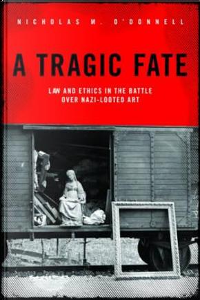 A Tragic Fate by Nicholas M. O'donnell