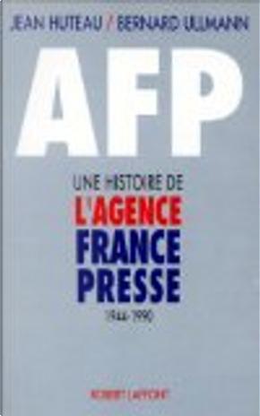 AFP by Jean Huteau, Bernard Ullmann