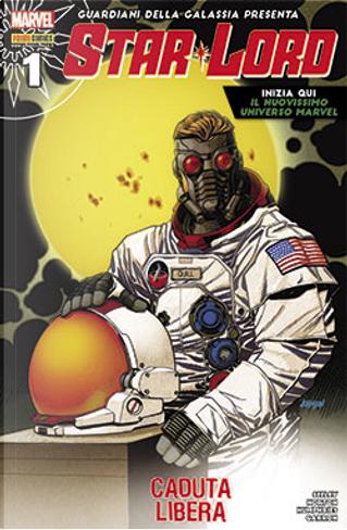 Guardiani della Galassia presenta: Star Lord #1 by Sam Humphries, Tim Seeley
