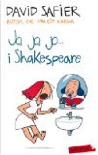 Jo, jo, jo... i Shakespeare by David Safier