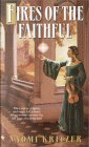 Fires of the Faithful by Naomi Kritzer