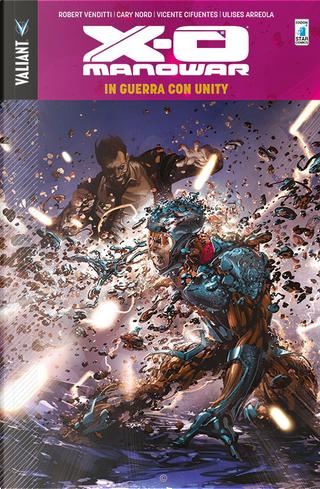 X-O Manowar vol. 5 by Robert Venditti