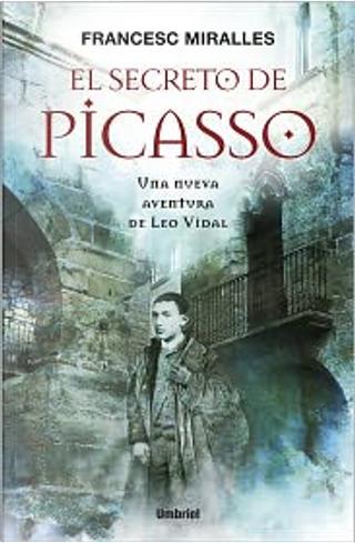 El secreto de Picasso by Francesc Miralles