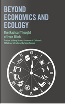 Beyond Economics and Ecology by Ivan Illich