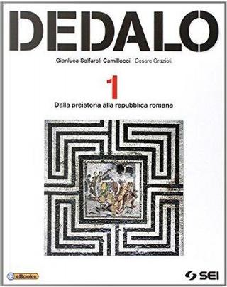 Dedalo. Per le Scuole superiori by Gianluca Solfaroli Camillocci