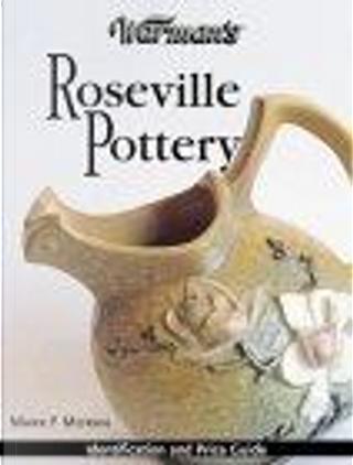 Warman's Roseville Pottery by Moran, Mark F. Moran, Mark F.