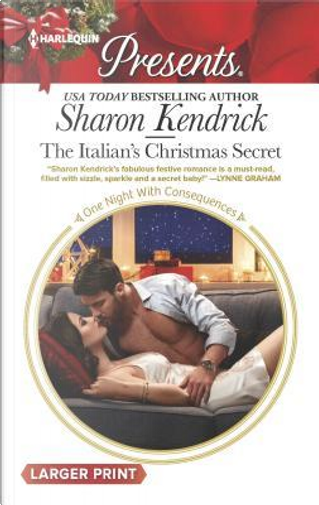 The Italian's Christmas Secret by Sharon Kendrick