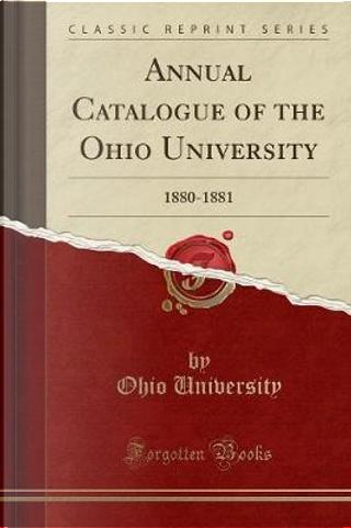 Annual Catalogue of the Ohio University by Ohio University