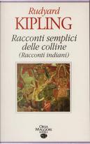 Racconti semplici delle colline by Rudyard Kipling