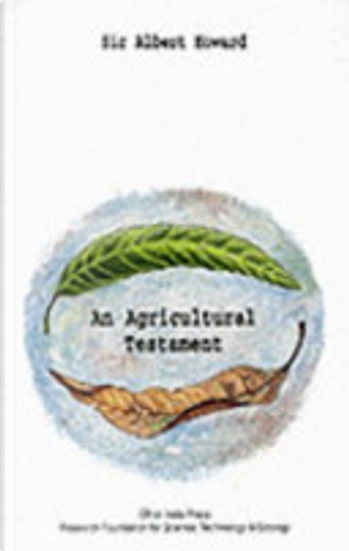 Agricultural Testament by Albert Howard