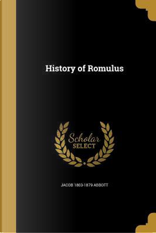 HIST OF ROMULUS by Jacob 1803-1879 Abbott