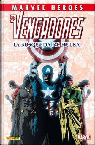 Los Vengadores: La búsqueda de Hulka by Dan Slott, Geoff Jones, Todd DeZago