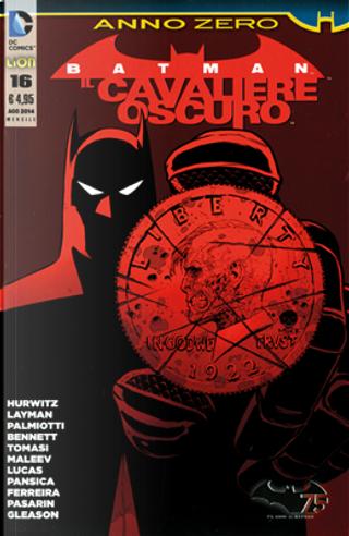 Batman Il Cavaliere Oscuro, n. 16 by Christy Marx, Gregg Hurwitz, Jimmy Palmiotti, John Layman, Justin Gray, Peter J. Tomasi