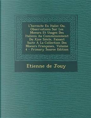 L'Hermite En Italie by Etienne De Jouy