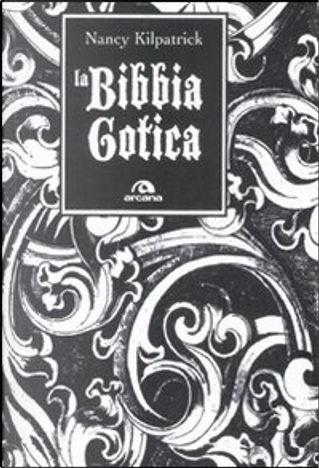 La bibbia gotica by Nancy Kilpatrick