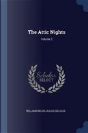 The Attic Nights; Volume 2 by William Beloe