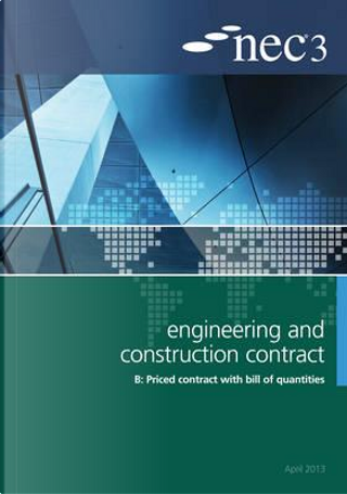 Nec3 Engineering and Construction Contract by NEC