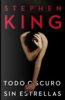 Todo oscuro, sin estrellas by Stephen King