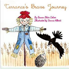 Terrance's Brave Journey by Rowan Blair Colver