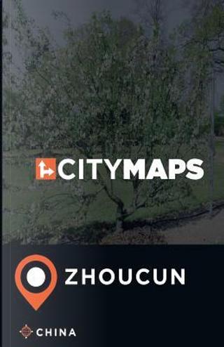 City Maps Zhoucun China by James Mcfee