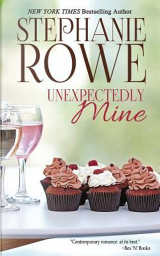 Unexpectedly Mine by Stephanie Rowe