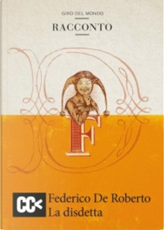 La disdetta by Federico De Roberto