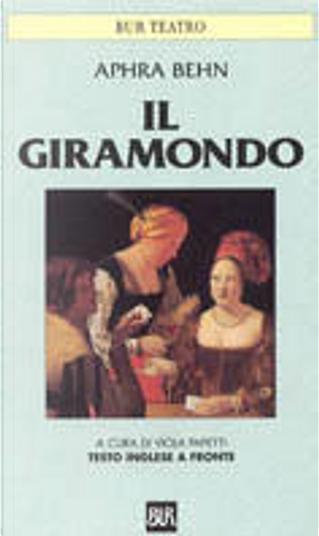Il giramondo by Aphra Behn