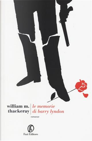 Le memorie di Barry Lyndon by William M. Thackeray