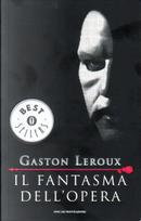 Il Fantasma dell'Opera by Gaston LeRoux