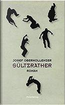 Sültzrather by Josef Oberhollenzer