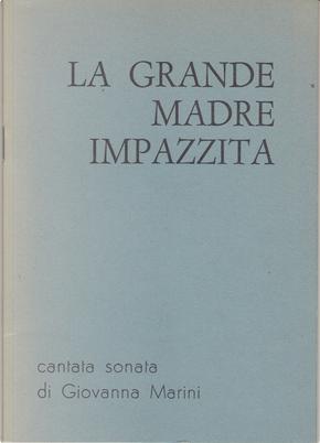 La grande madre impazzita by Giovanna Marini