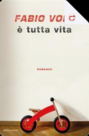 È tutta vita by Fabio Volo