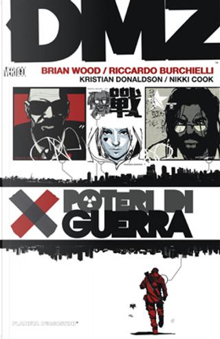 DMZ vol. 7 by Brian Wood, Kristian Donaldson, Nikki Cook, Riccardo Burchielli
