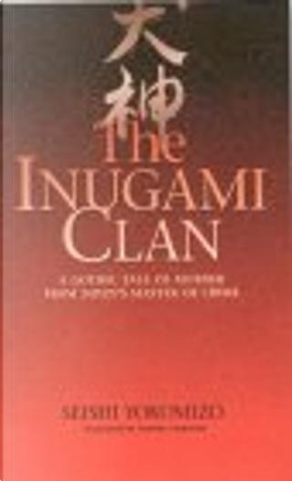 The Inugami Clan by Seishi Yokomizo