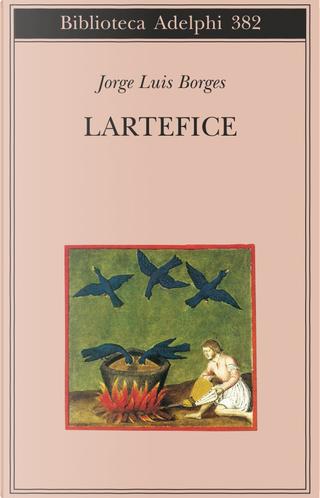 L'artefice by Jorge Luis Borges