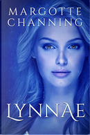 Lynnae by Margotte Channing