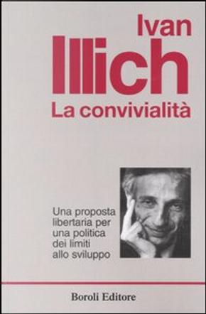 La convivialità by Ivan Illich