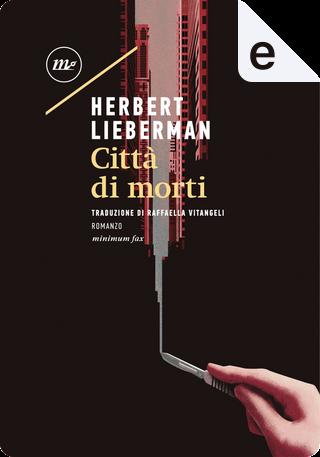 Città di morti by Herbert Lieberman