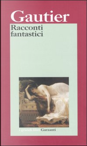 Racconti fantastici by Théophile Gautier